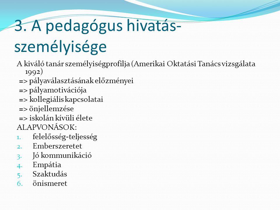 3. A pedagógus hivatás-személyisége