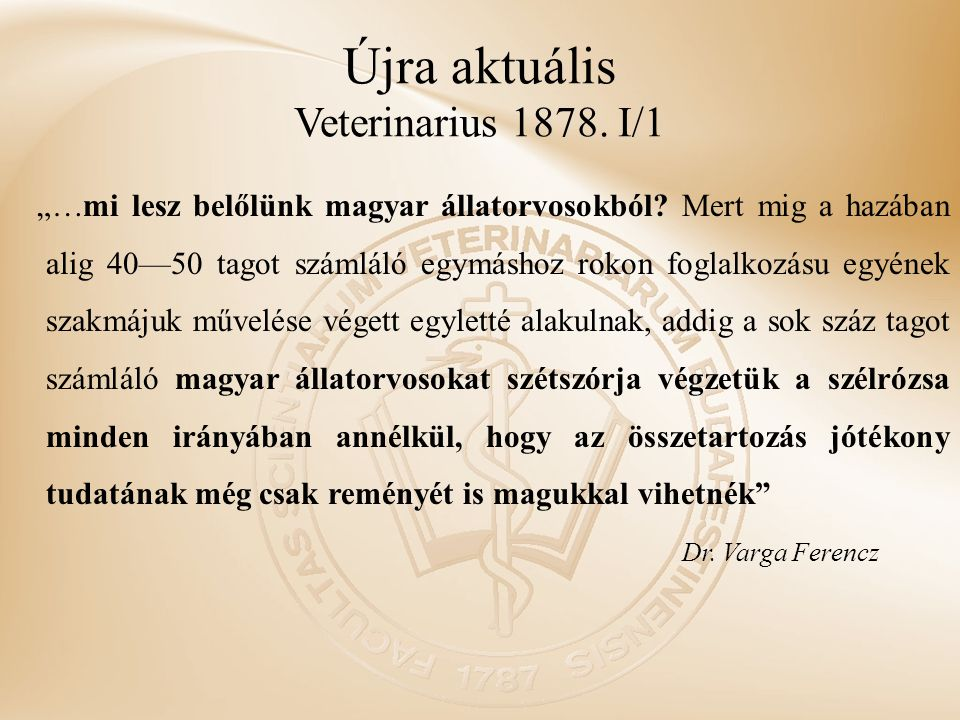 Újra aktuális Veterinarius 1878. I/1