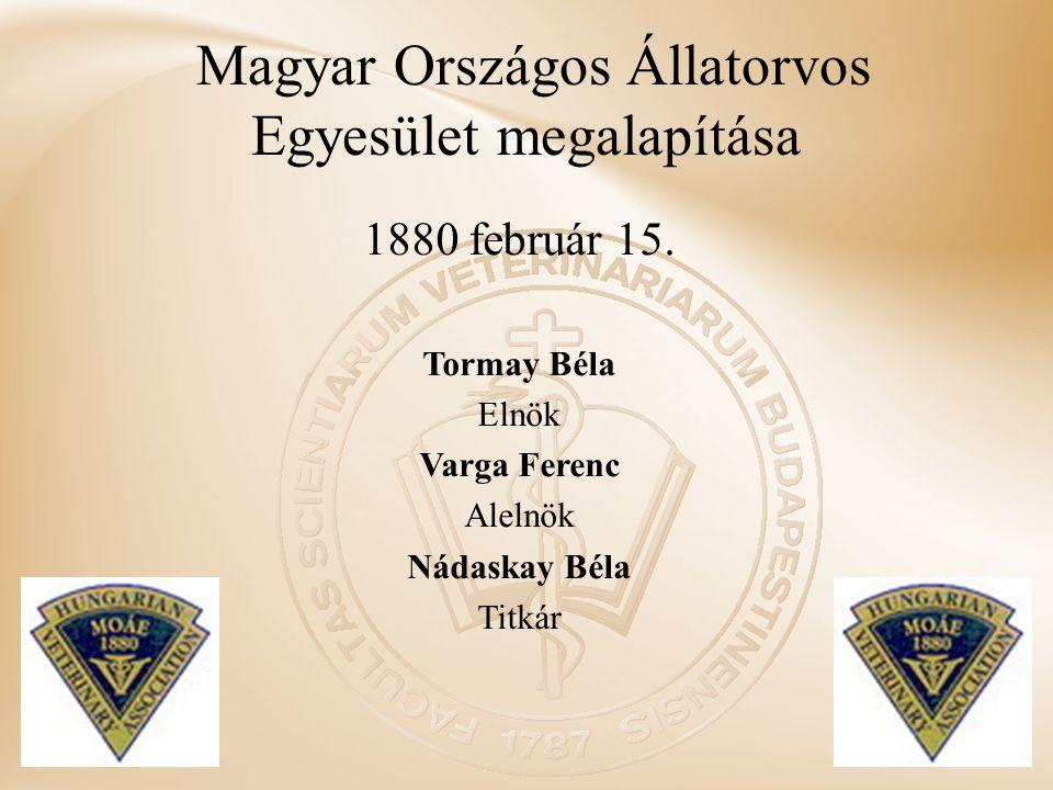 Magyar Országos Állatorvos Egyesület megalapítása