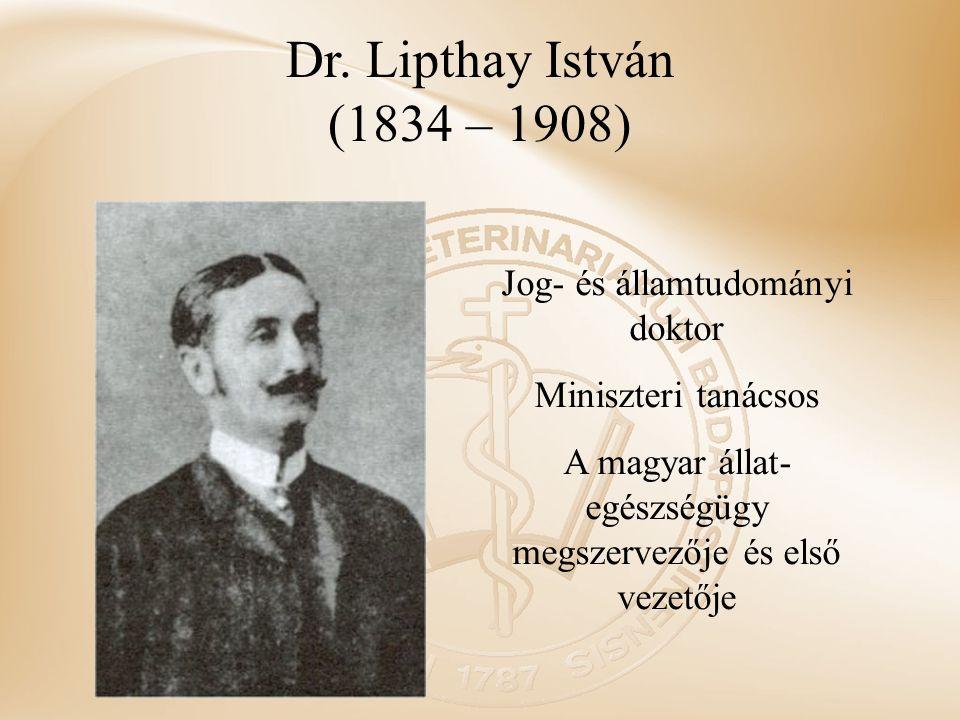 Dr. Lipthay István (1834 – 1908) Jog- és államtudományi doktor
