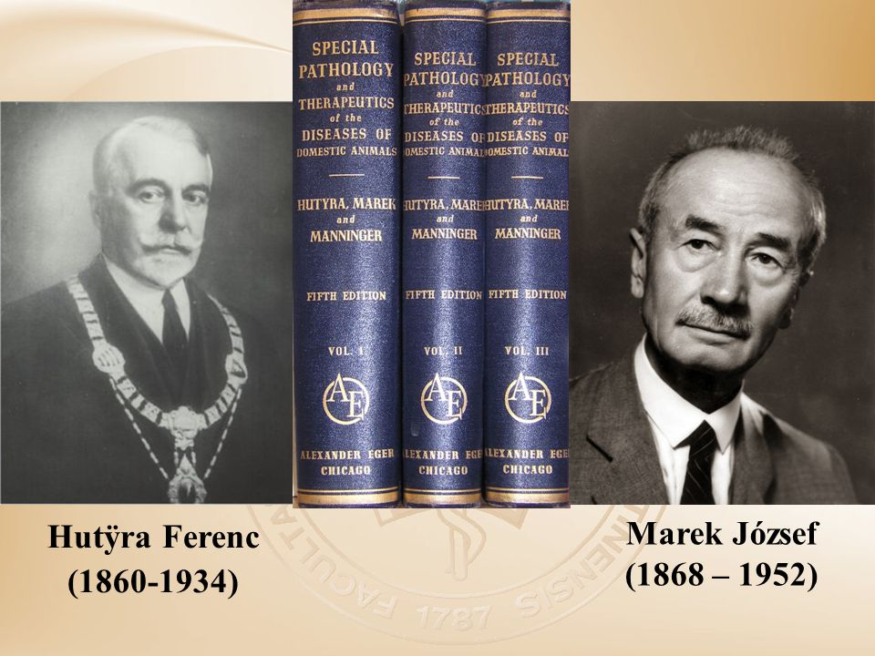 Marek József (1868 – 1952) Hutÿra Ferenc (1860-1934)
