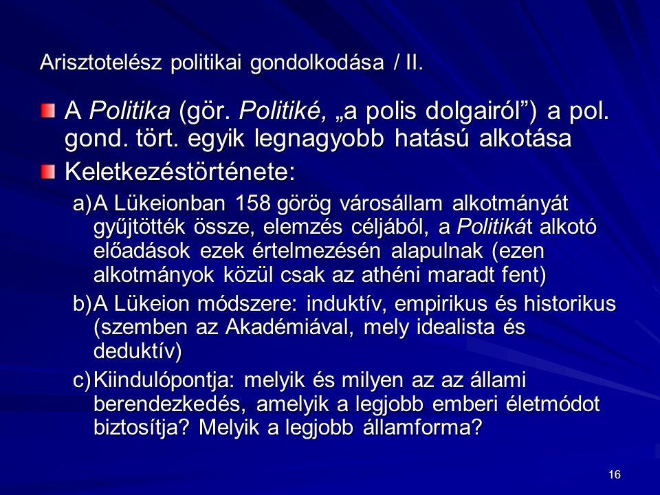 Arisztotelész politikai gondolkodása / II.