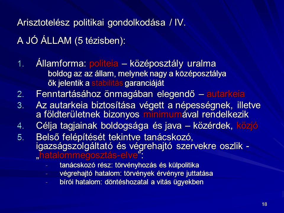Arisztotelész politikai gondolkodása / IV.