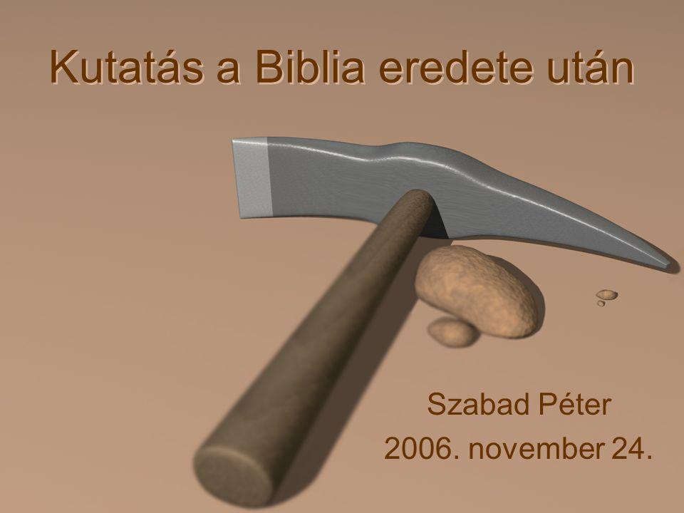 Kutatás a Biblia eredete után