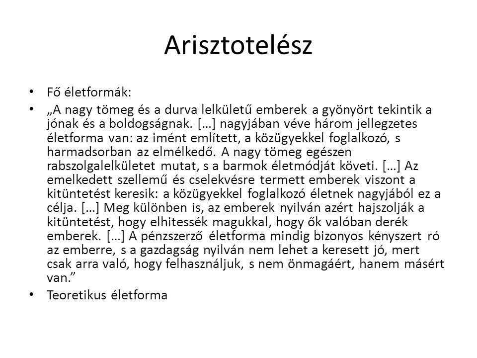 Arisztotelész Fő életformák: