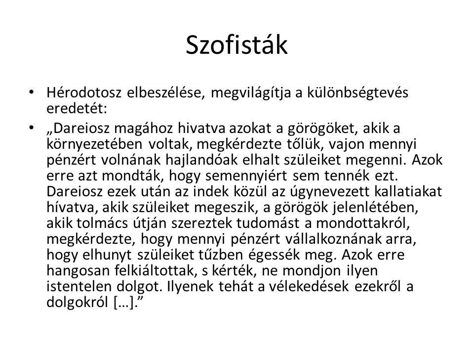 Szofisták Hérodotosz elbeszélése, megvilágítja a különbségtevés eredetét: