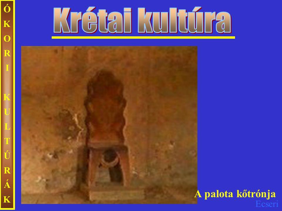 ÓKORI KULTÚRÁK Krétai kultúra A palota kőtrónja