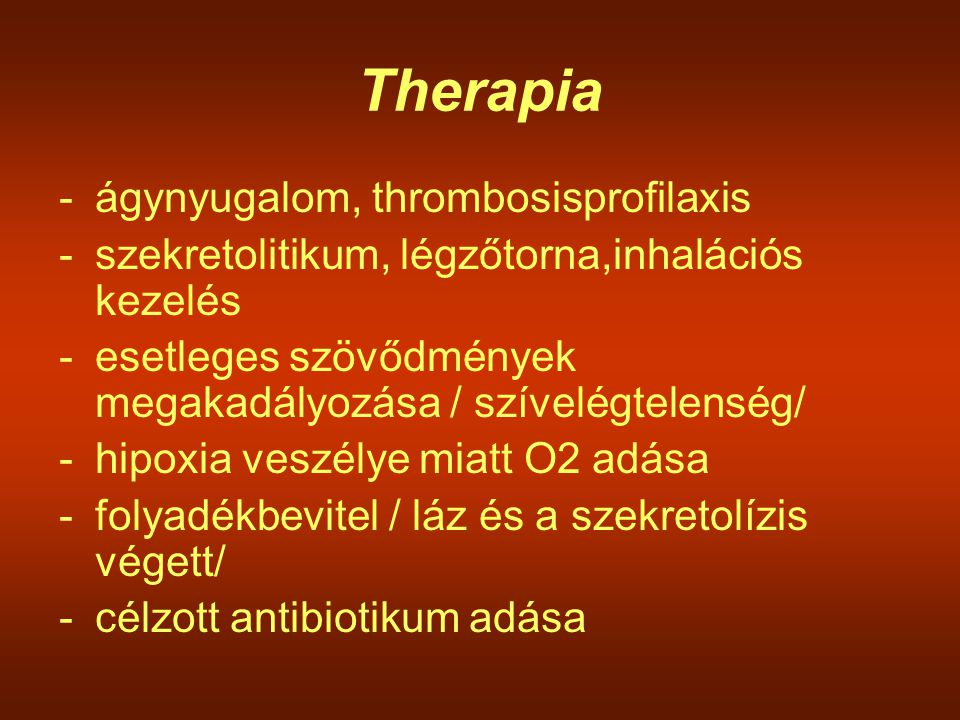 Therapia ágynyugalom, thrombosisprofilaxis
