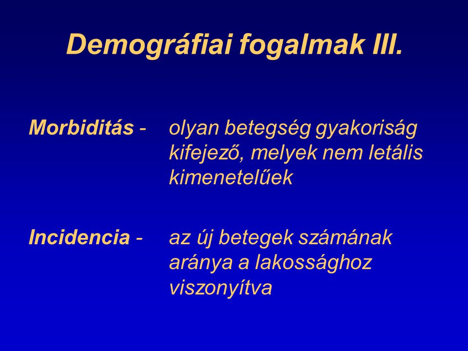 Demográfiai fogalmak III.