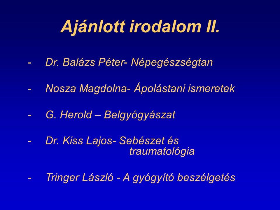 Ajánlott irodalom II. - Dr. Balázs Péter- Népegészségtan