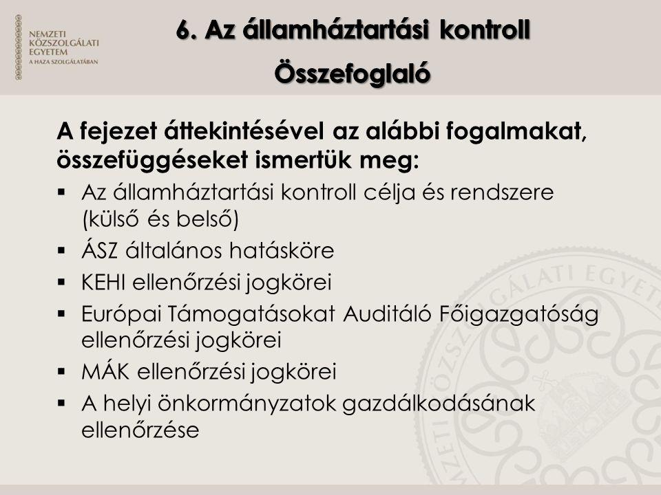 6. Az államháztartási kontroll Összefoglaló