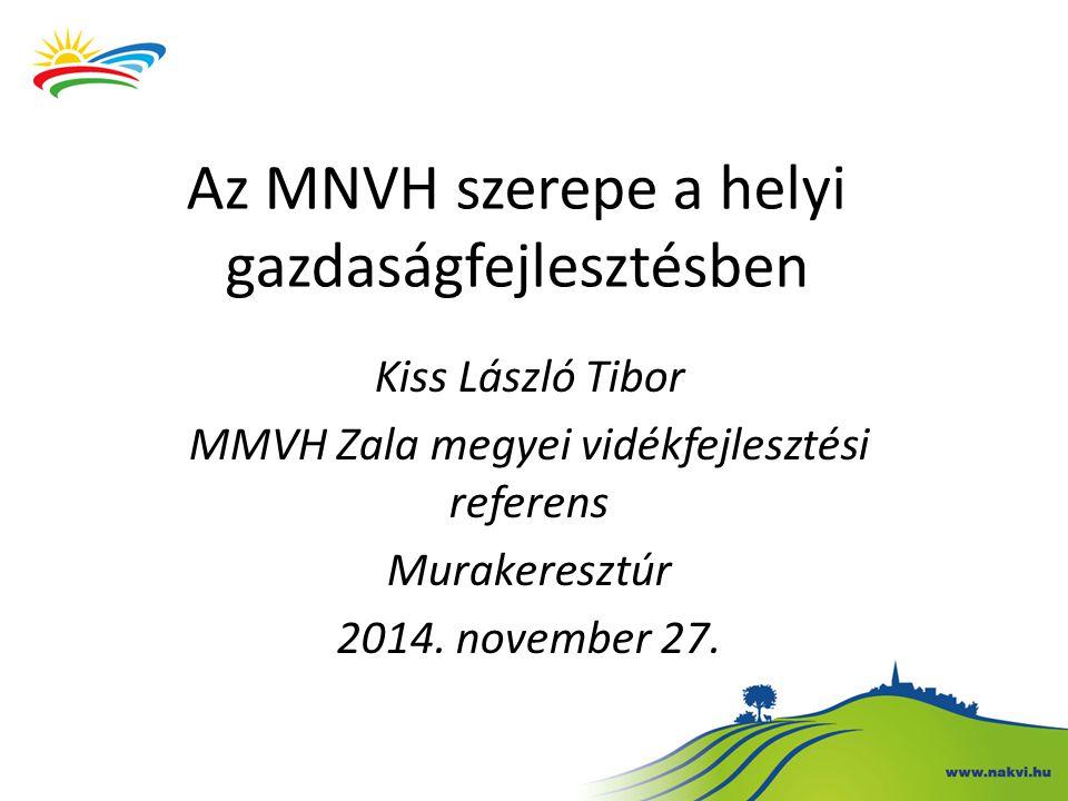 Az MNVH szerepe a helyi gazdaságfejlesztésben