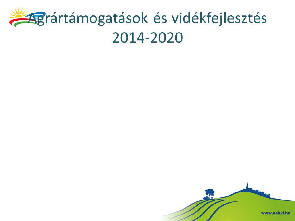 Agrártámogatások és vidékfejlesztés 2014-2020