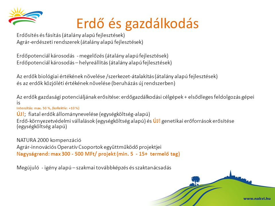 Erdő és gazdálkodás Erdősítés és fásítás (átalány alapú fejlesztések)