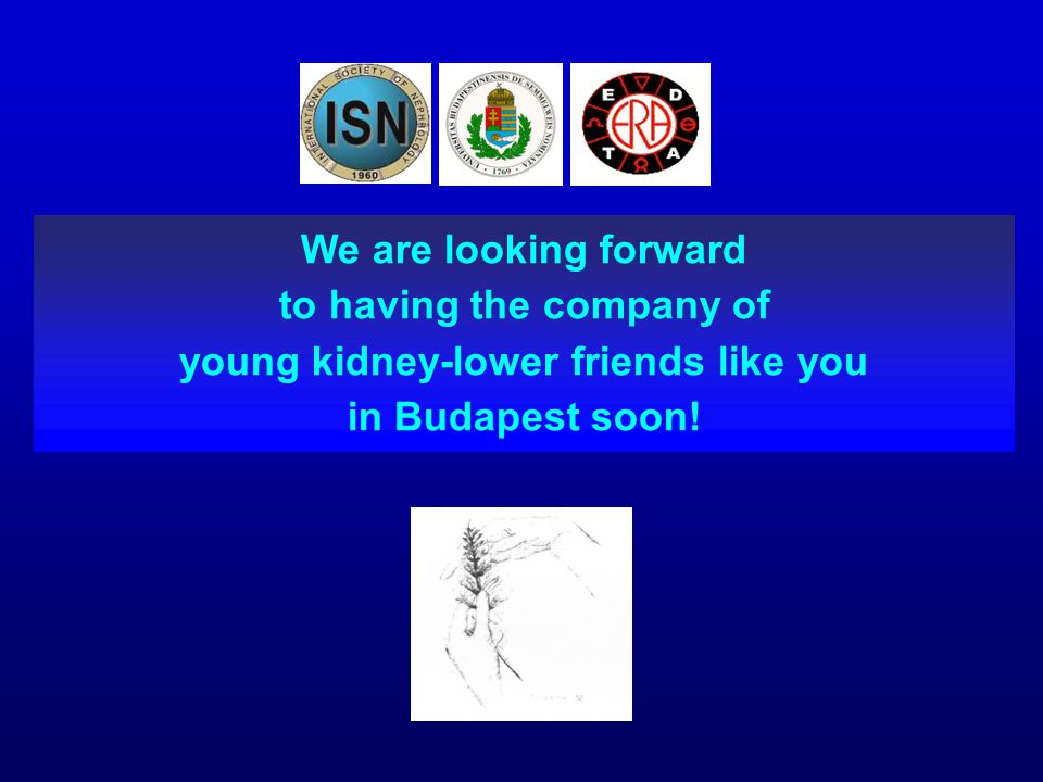 to having the company of young kidney-lower friends like you