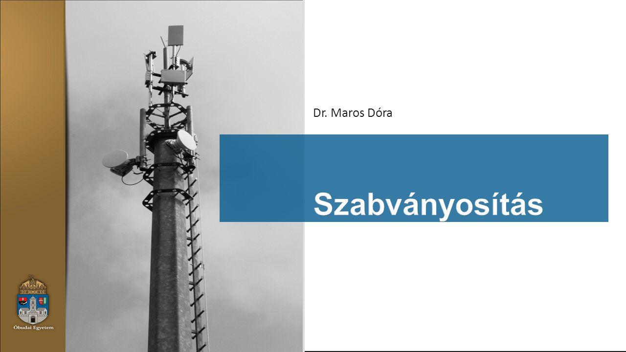Dr. Maros Dóra Szabványosítás