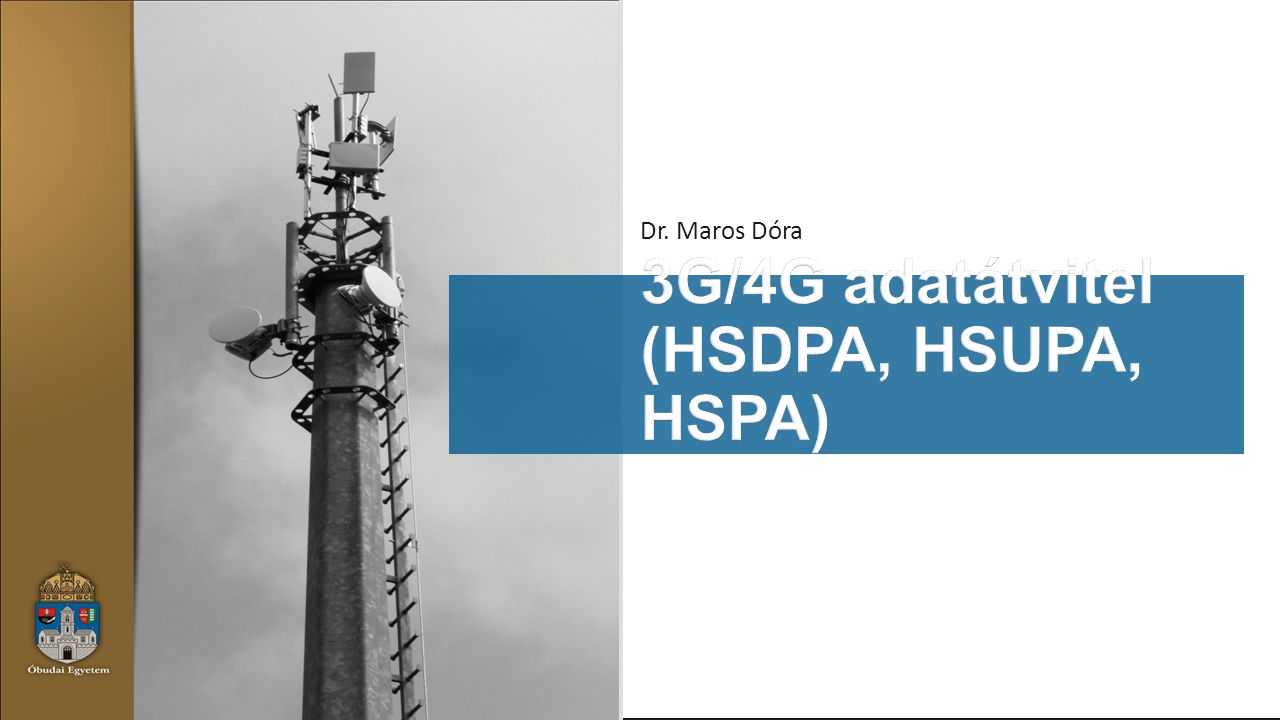 3G/4G adatátvitel (HSDPA, HSUPA, HSPA)