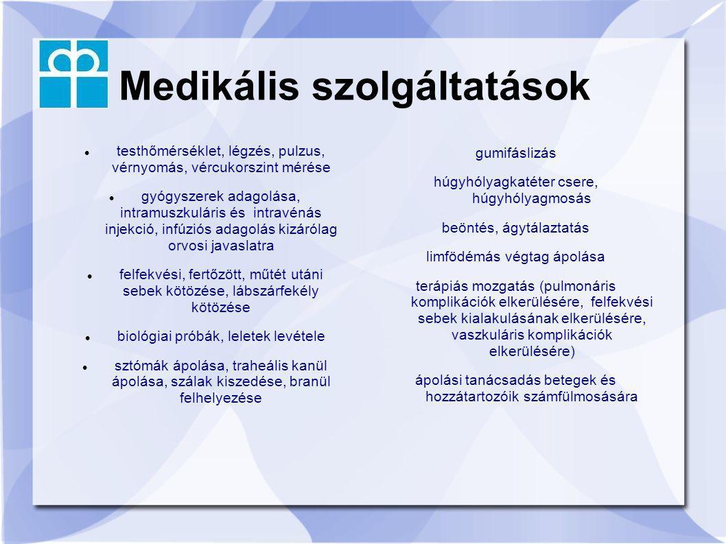 Medikális szolgáltatások