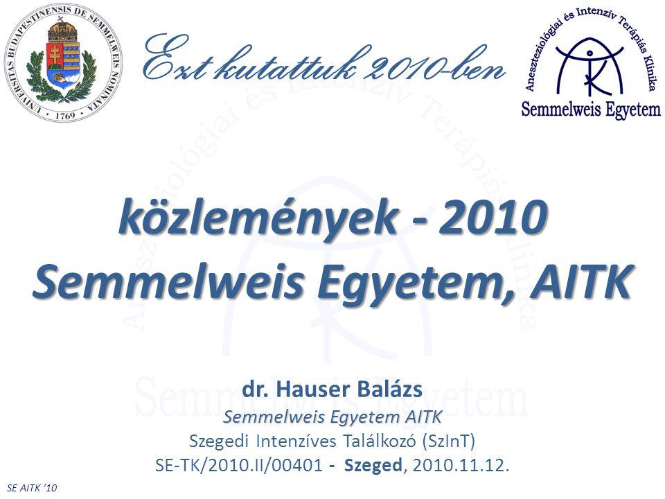 közlemények - 2010 Semmelweis Egyetem, AITK