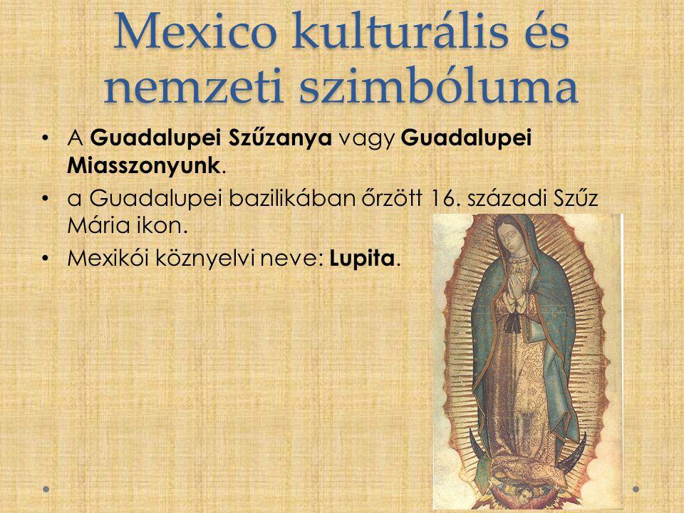 Mexico kulturális és nemzeti szimbóluma