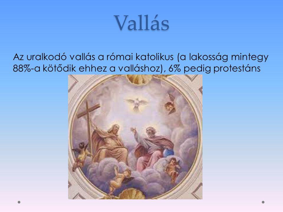 Vallás Az uralkodó vallás a római katolikus (a lakosság mintegy 88%-a kötődik ehhez a valláshoz), 6% pedig protestáns.