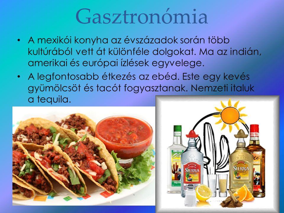 Gasztronómia A mexikói konyha az évszázadok során több kultúrából vett át különféle dolgokat. Ma az indián, amerikai és európai ízlések egyvelege.
