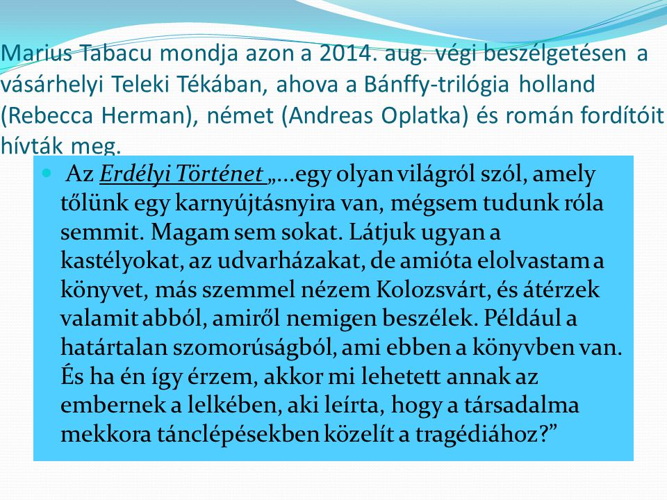 Marius Tabacu mondja azon a 2014. aug