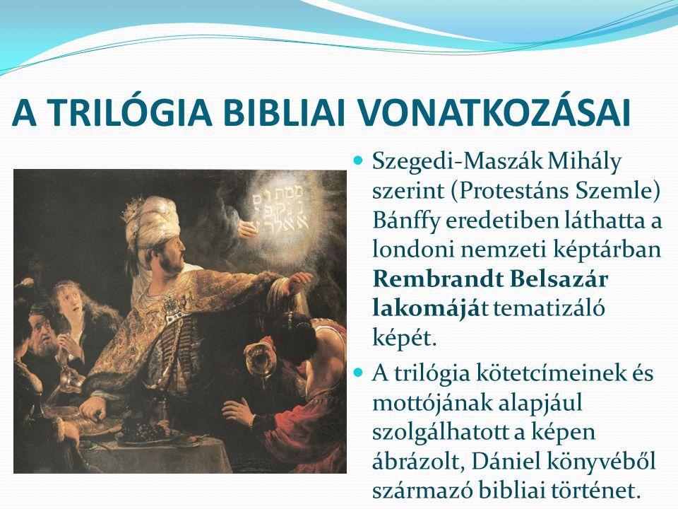A TRILÓGIA BIBLIAI VONATKOZÁSAI