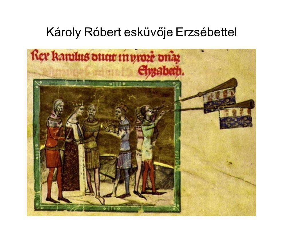 Károly Róbert esküvője Erzsébettel