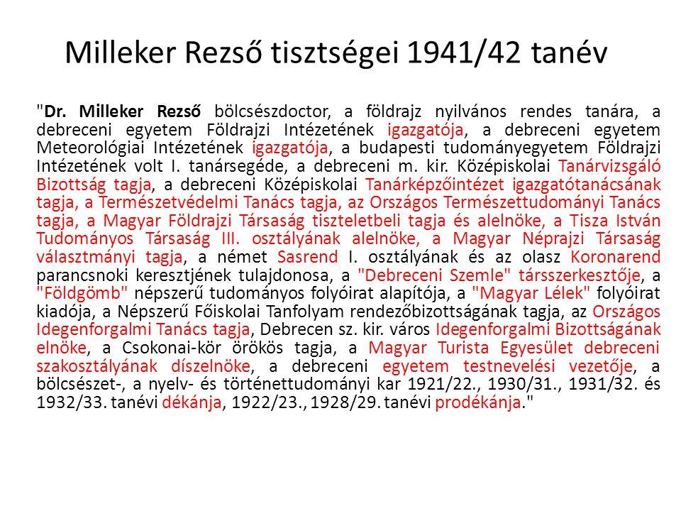 Milleker Rezső tisztségei 1941/42 tanév