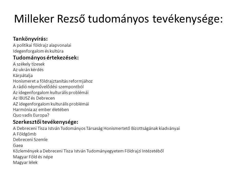 Milleker Rezső tudományos tevékenysége: