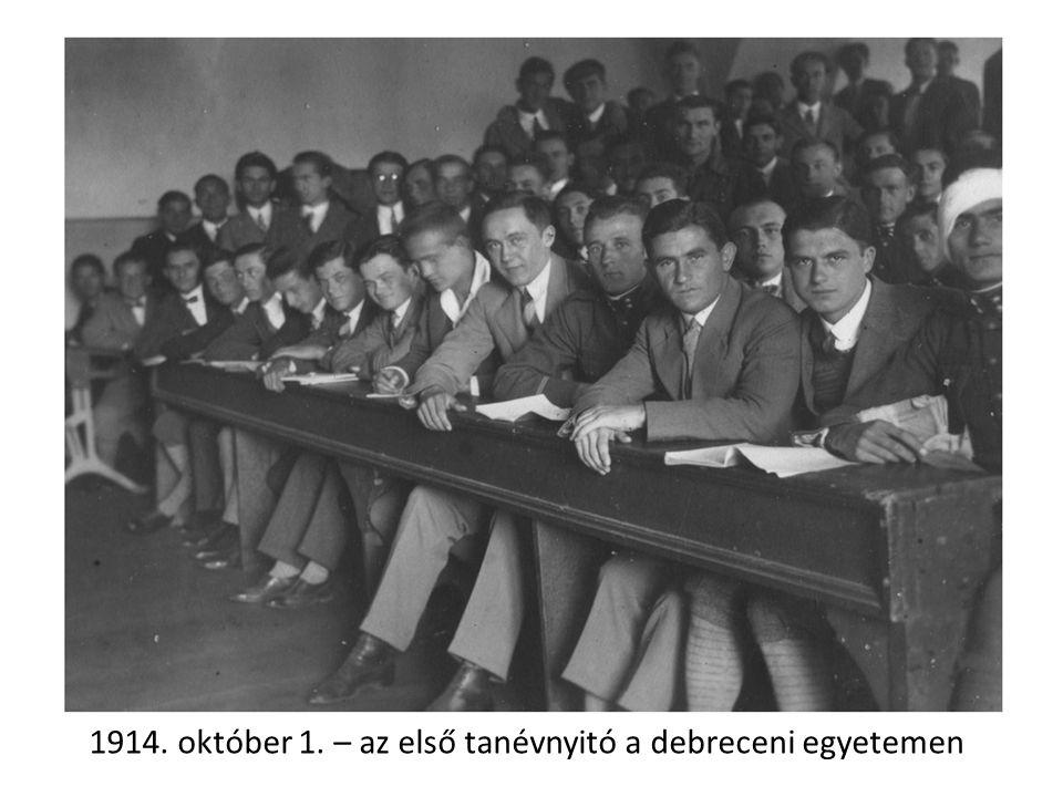 1914. október 1. – az első tanévnyitó a debreceni egyetemen