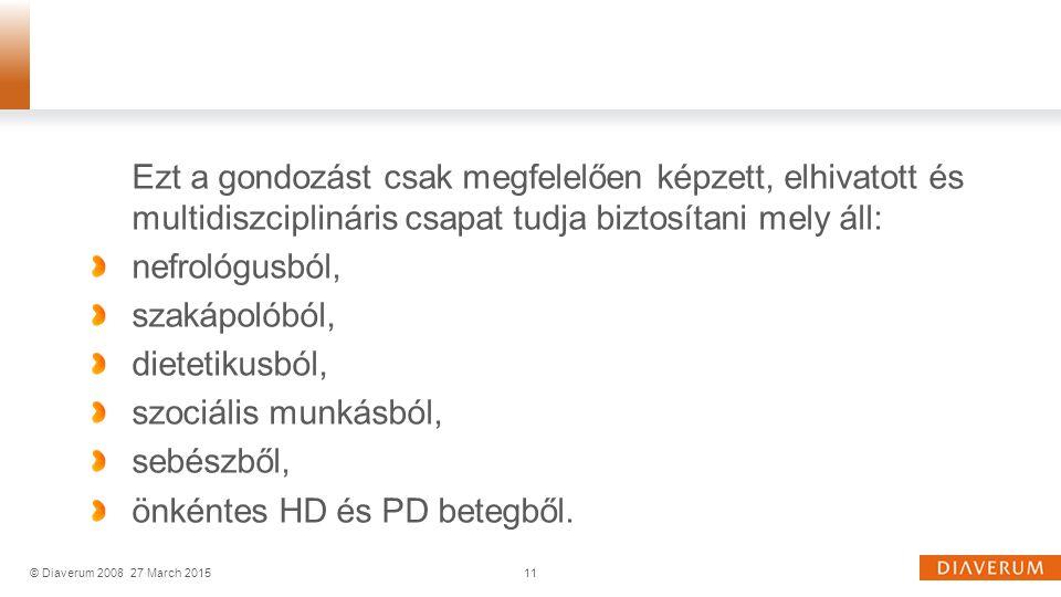 önkéntes HD és PD betegből.