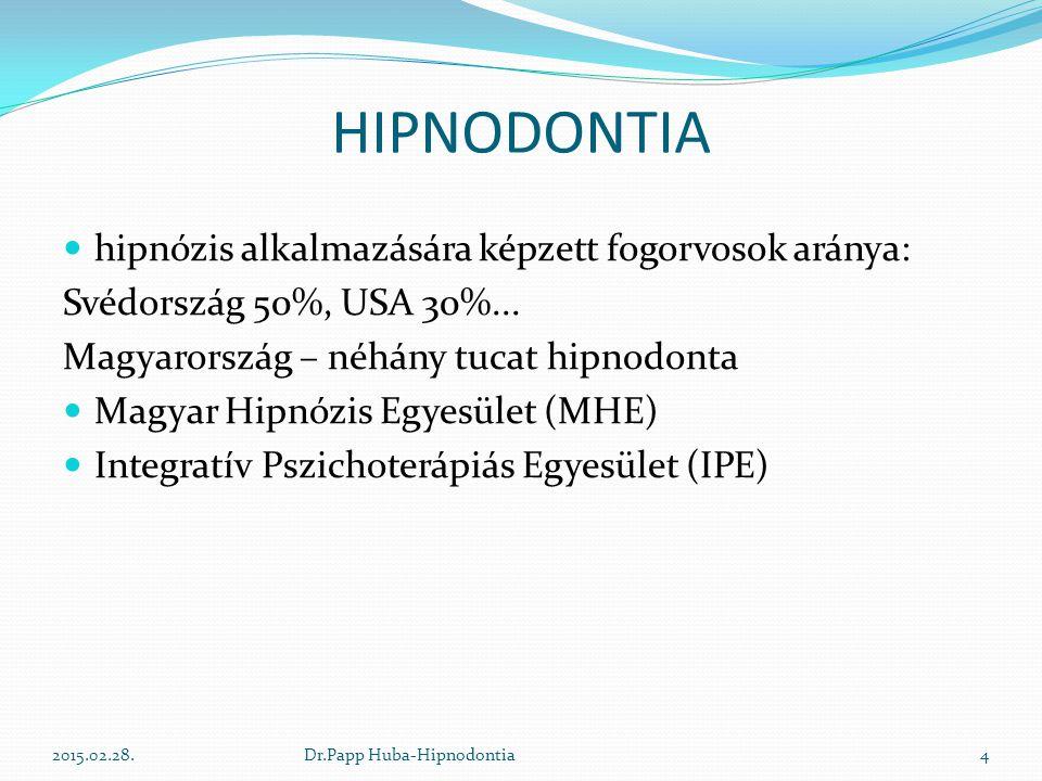 HIPNODONTIA hipnózis alkalmazására képzett fogorvosok aránya: