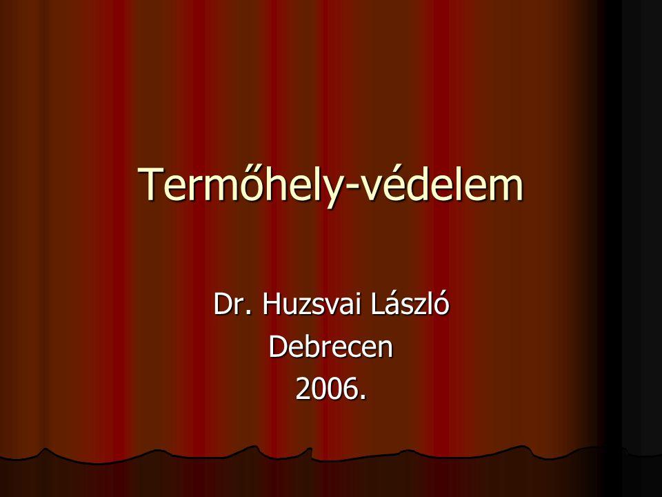 Dr. Huzsvai László Debrecen 2006.