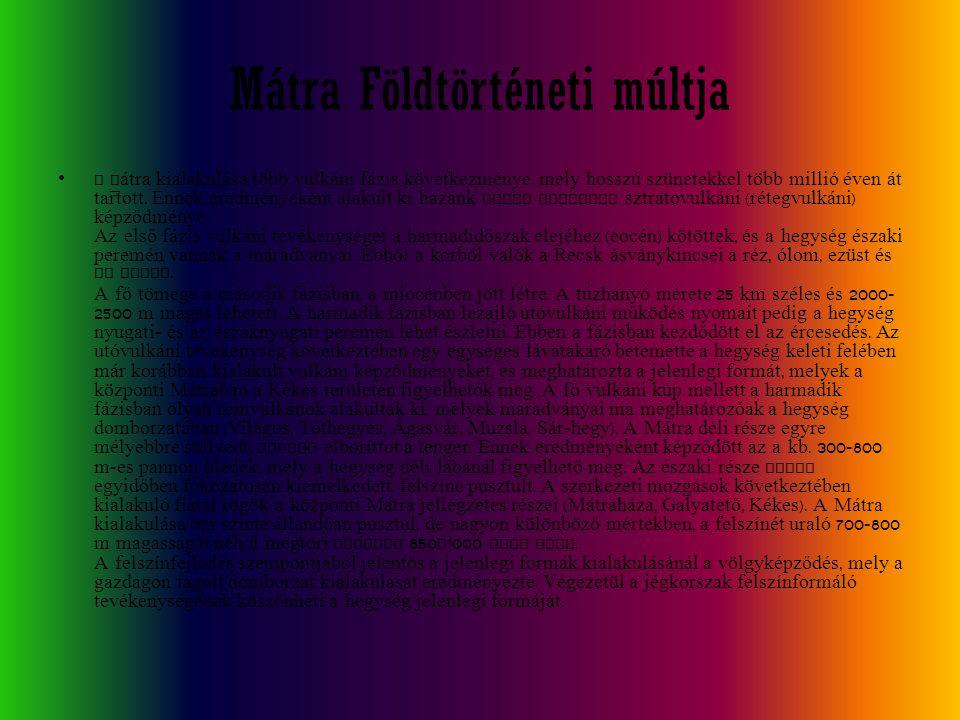 Mátra Földtörténeti múltja