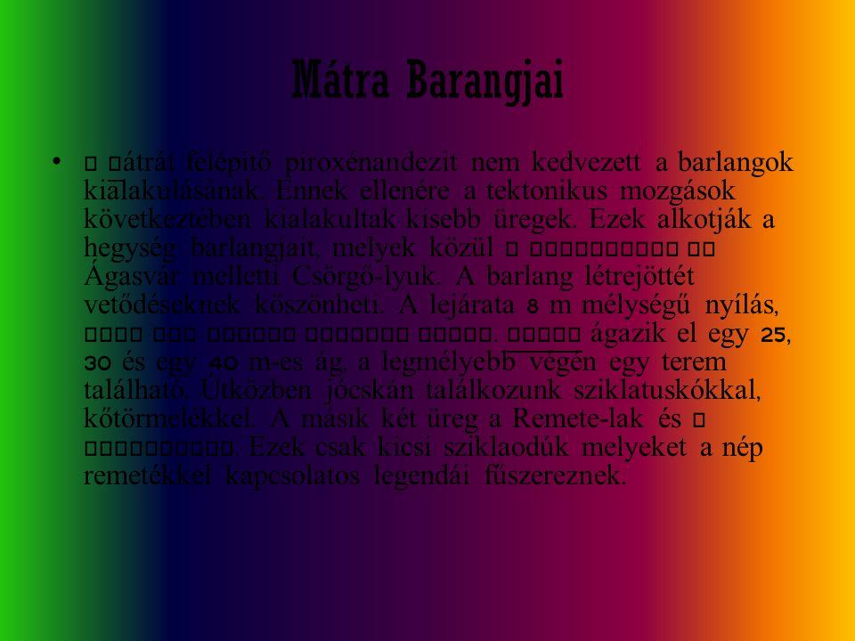 Mátra Barangjai