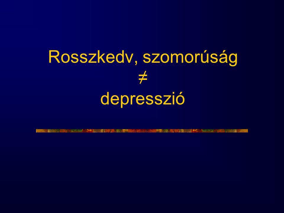 Rosszkedv, szomorúság ≠ depresszió