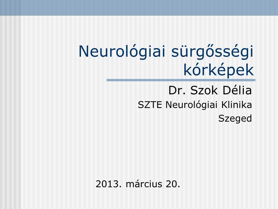 Neurológiai sürgősségi kórképek