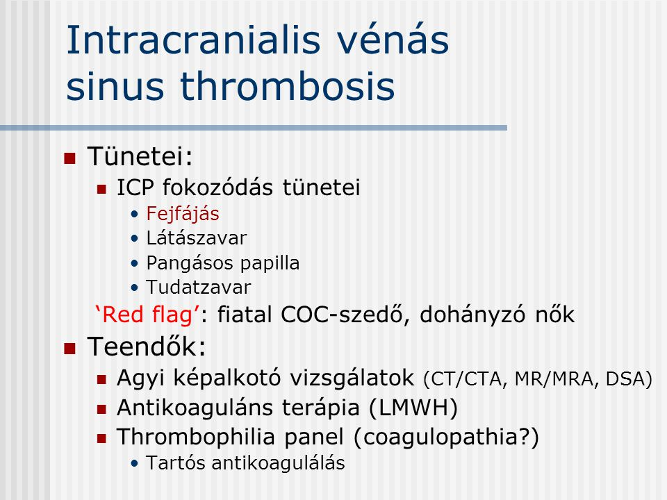 Intracranialis vénás sinus thrombosis