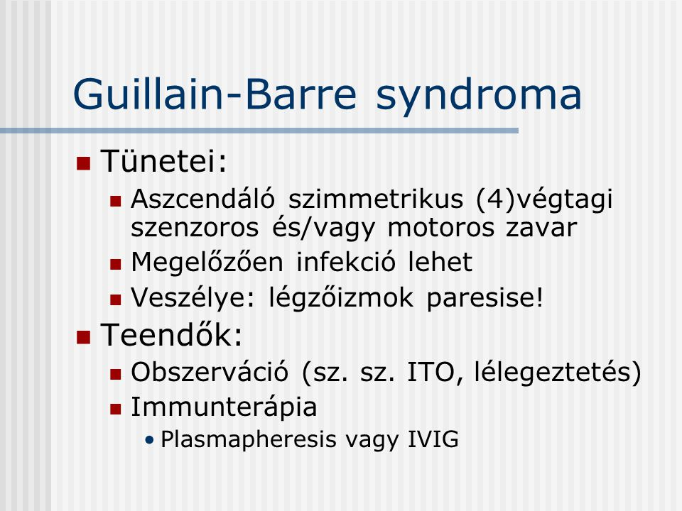 Guillain-Barre syndroma