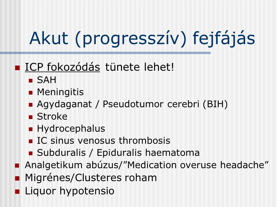 Akut (progresszív) fejfájás