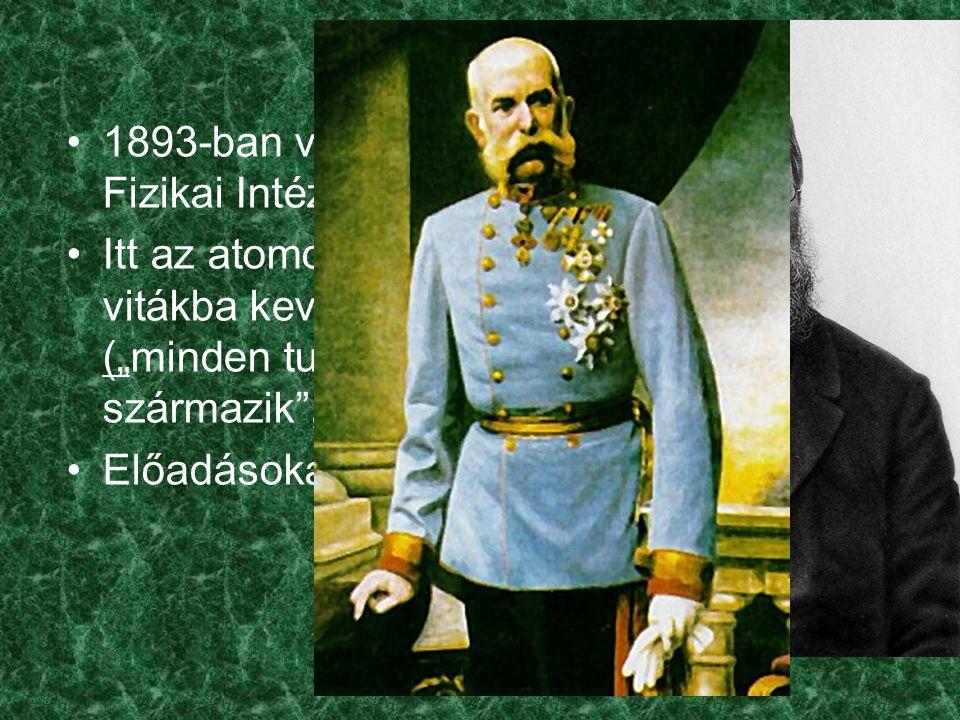1893-ban visszatér Bécsbe - Elméleti Fizikai Intézet vezetője