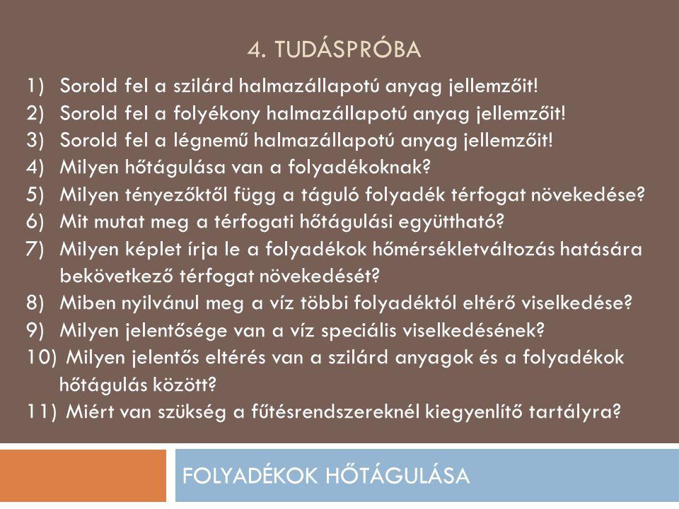 FOLYADÉKOK HŐTÁGULÁSA