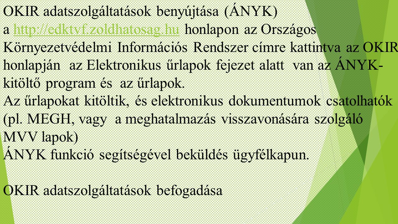 OKIR adatszolgáltatások benyújtása (ÁNYK)