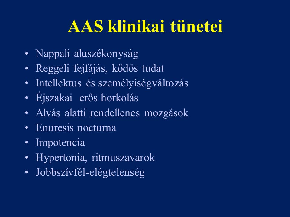 AAS klinikai tünetei Nappali aluszékonyság