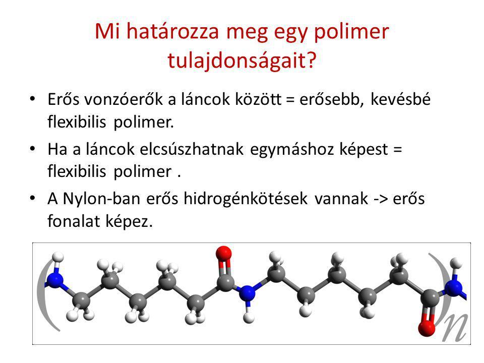 Mi határozza meg egy polimer tulajdonságait