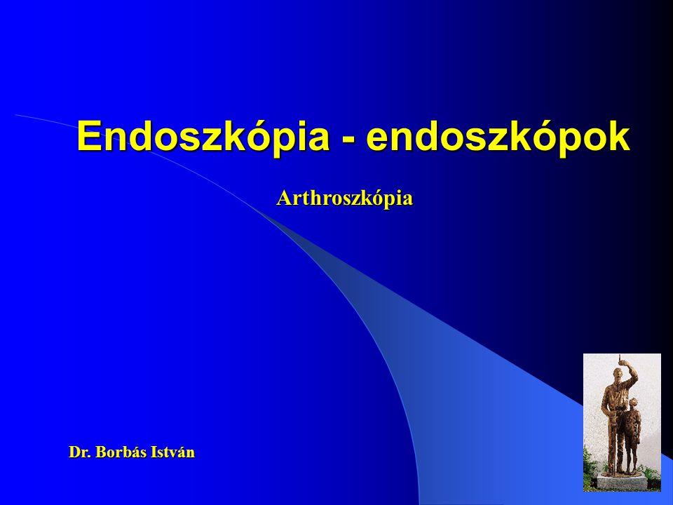 Endoszkópia - endoszkópok