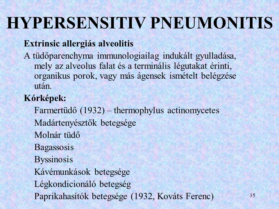 HYPERSENSITIV PNEUMONITIS