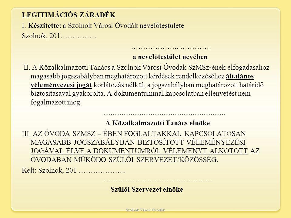 LEGITIMÁCIÓS ZÁRADÉK I
